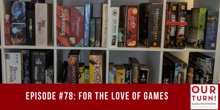 Episode #78: For the Love of Games