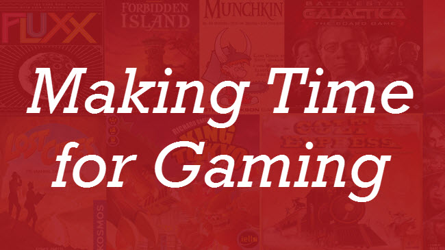 Making Time for Gaming