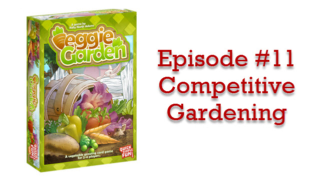 Episode #11 - Competitive Gardening