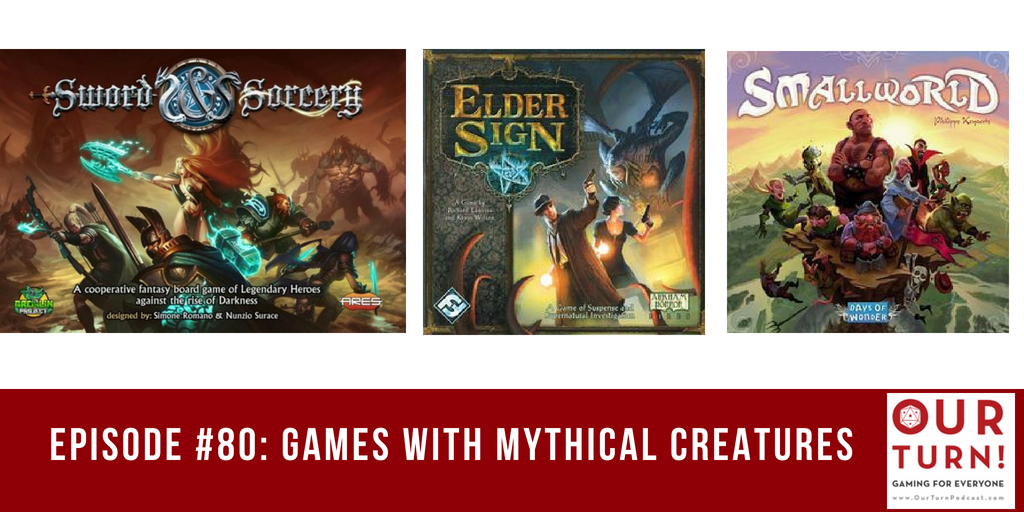 Episode #80: Games with Mythical Creatures
