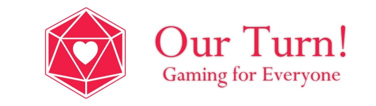 Our Turn! Gaming for Everyone
