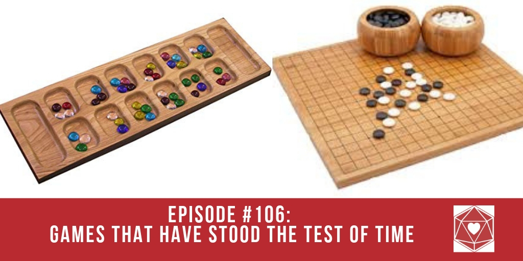 Episode #106: Games That Have Stood the Test of Time