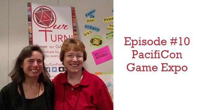 Episode #10: Pacificon Game Expo