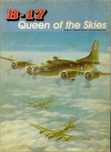B-17: Queen of The Skies