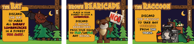 Use BEARICADES and PREDATORS from your hand to defeat LUMBERJACKS