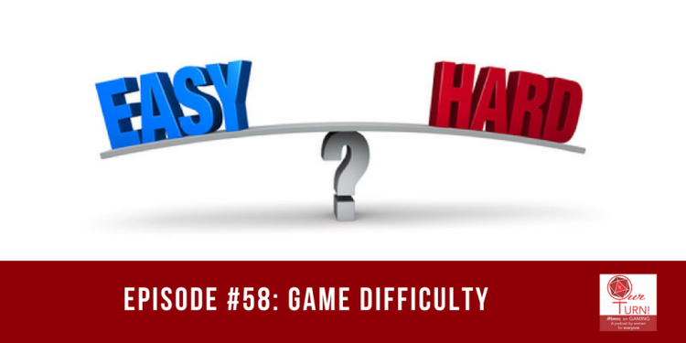 Episode #58: Game Difficulty