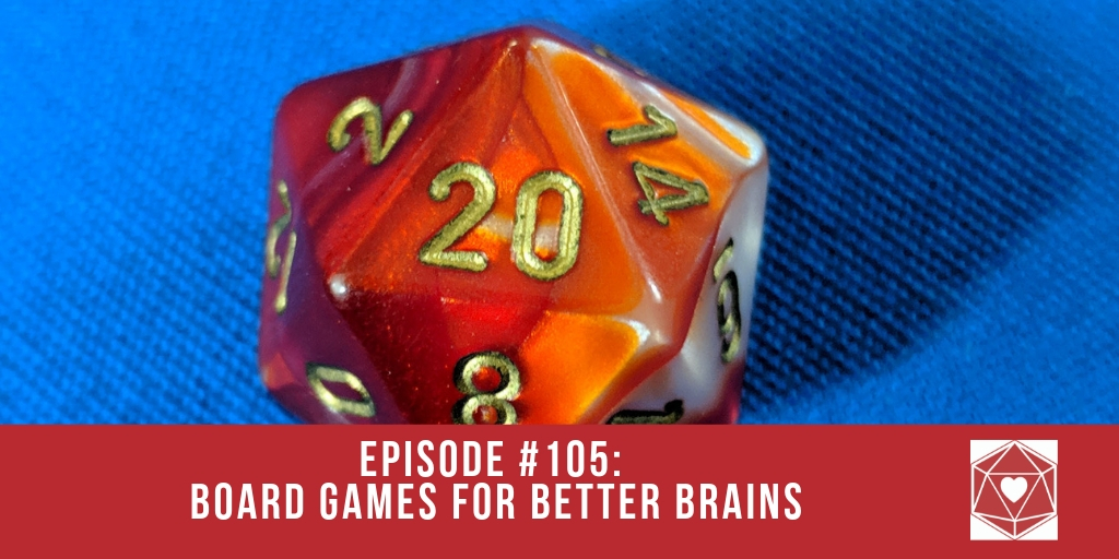 Episode #105: Board Games for Better Brains
