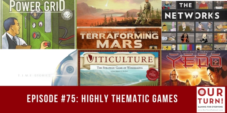 Episode #75: Highly Thematic Games