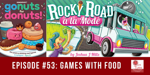 Episode #53: Games with Food