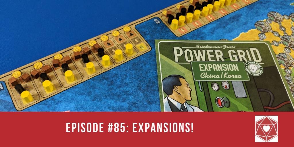 Episode #85: Expansions!