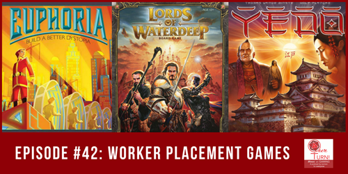 Episode #42: Worker Placement Games