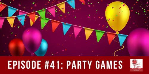 Episode #41: Party Games