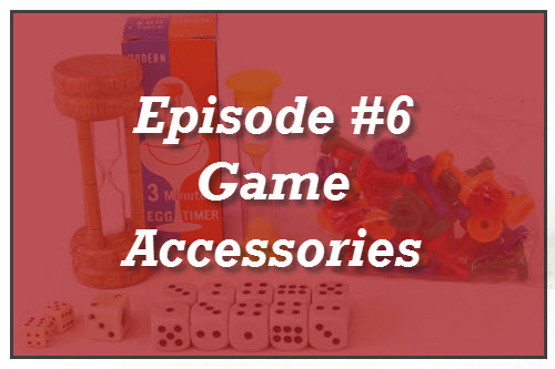 Episode #6: Game Accessories