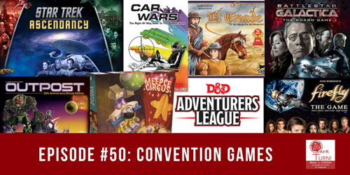 Episode #50: Convention Games