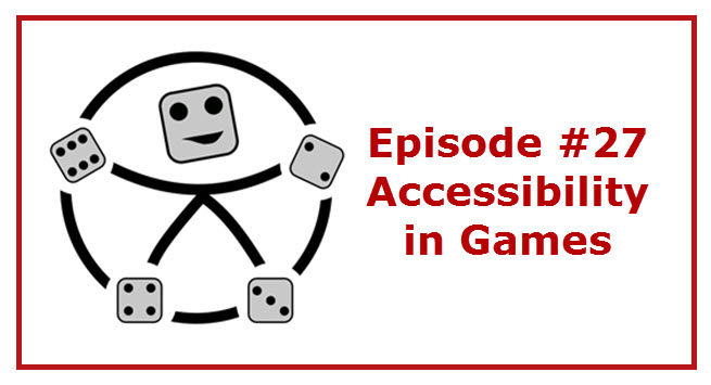 Episode 27: Accessibility in Games