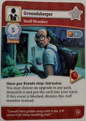 Staff Member: Groundskeeper - The Groundskeeper card is one of the cards that will let you play during the Events Stage when using the School Vacation Game Changer.