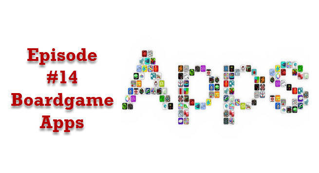 Episode #14: Boardgame Apps