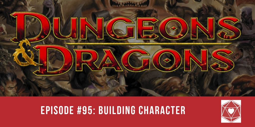 Episode #95: Building Character
