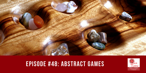 Episode #48: Abstract Games